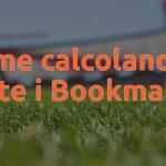 Come calcolano le quote i Bookmakers